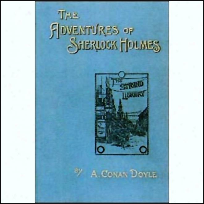The Adventures Of Sherlock Holmes (dramatiized)