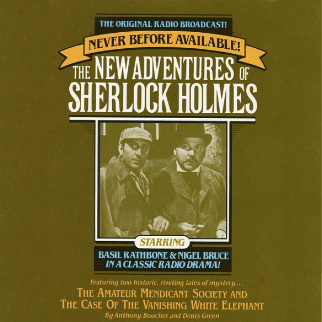 The Amateur Mendicant Society: The New Adventures Of Sherlock Holmes, Episode #5