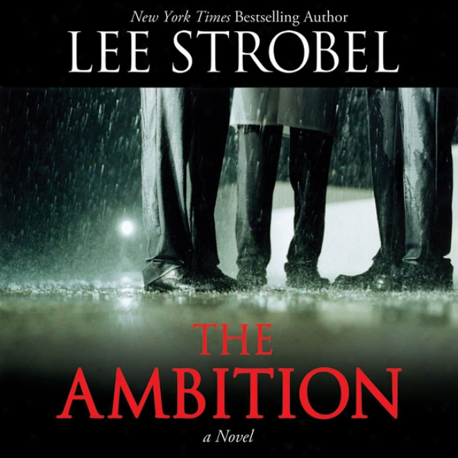 The Ambition: A Novel (unabridged)