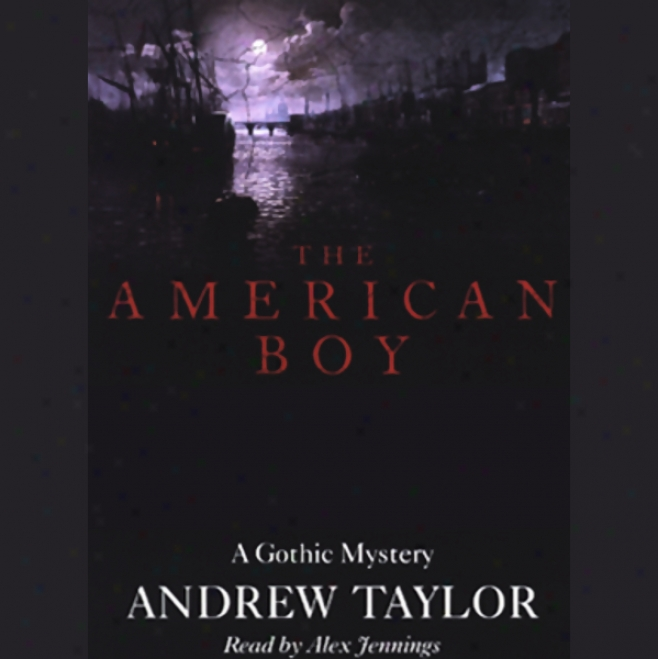 The American Boy (unabridged)