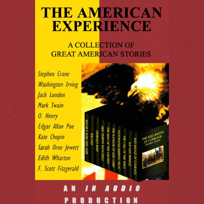 The American Experience: A Collection Of Great American Stories (unabridged)