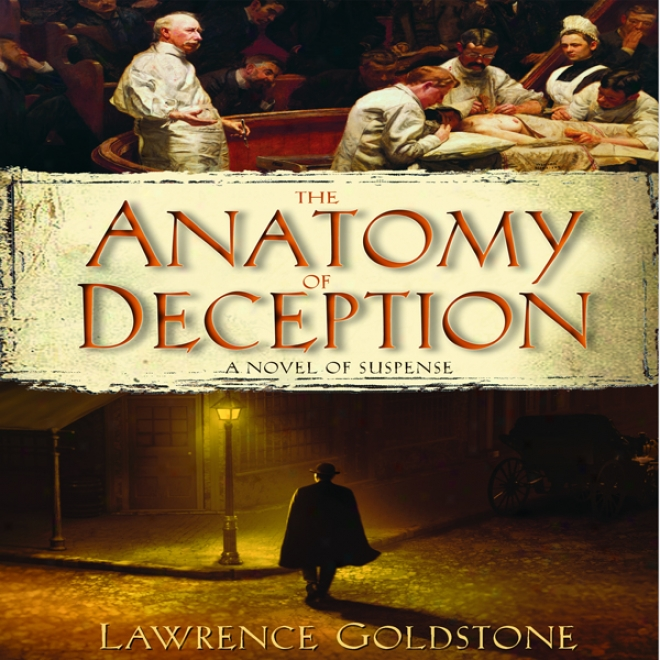 The Anatomy Of Deception (unabridged)