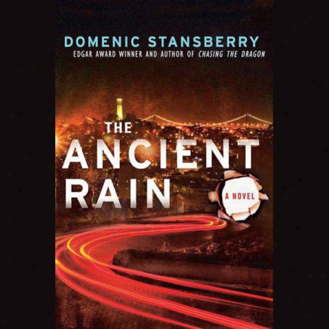 The Ancient Rain: A North Beach Mystery (unabridged)