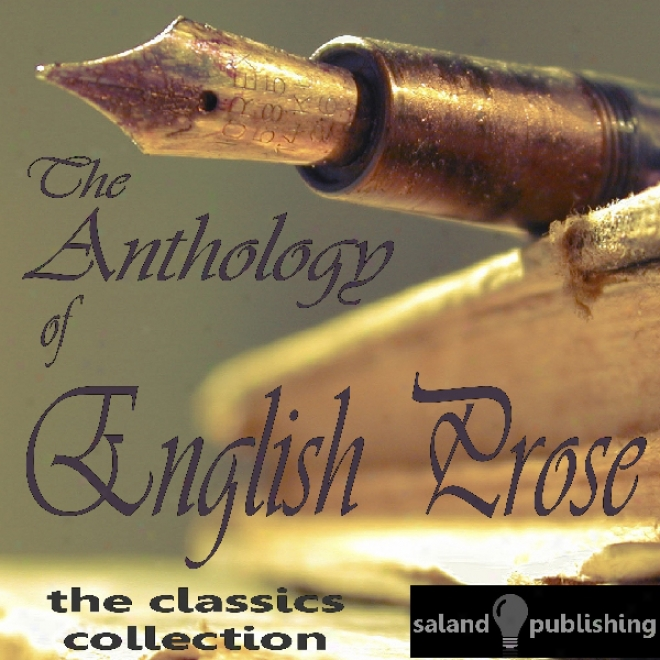 The Anthology Of English Prose