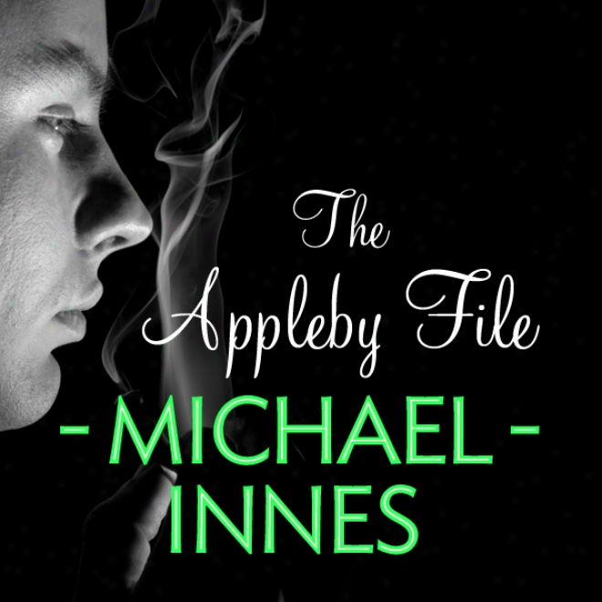 The Appleby File: An Inspector Appleby Trade (unabridged)
