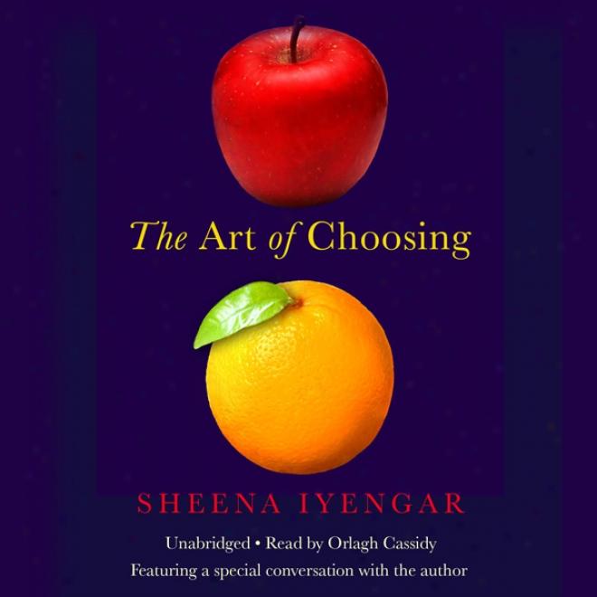 The Art Of Choosing (unabridged)