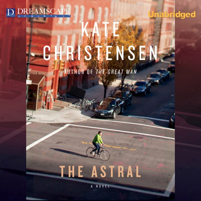 The Astral (unabridged)