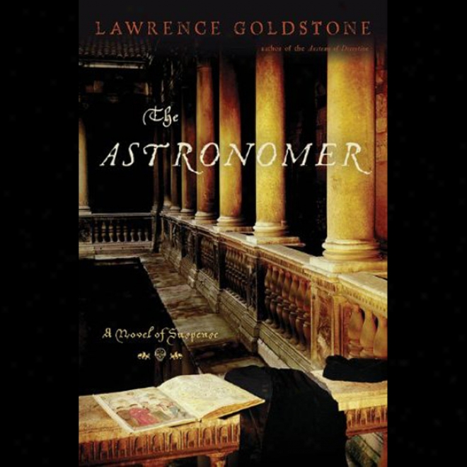 The Astronomer: A Novel Of Suspense (unabridged)