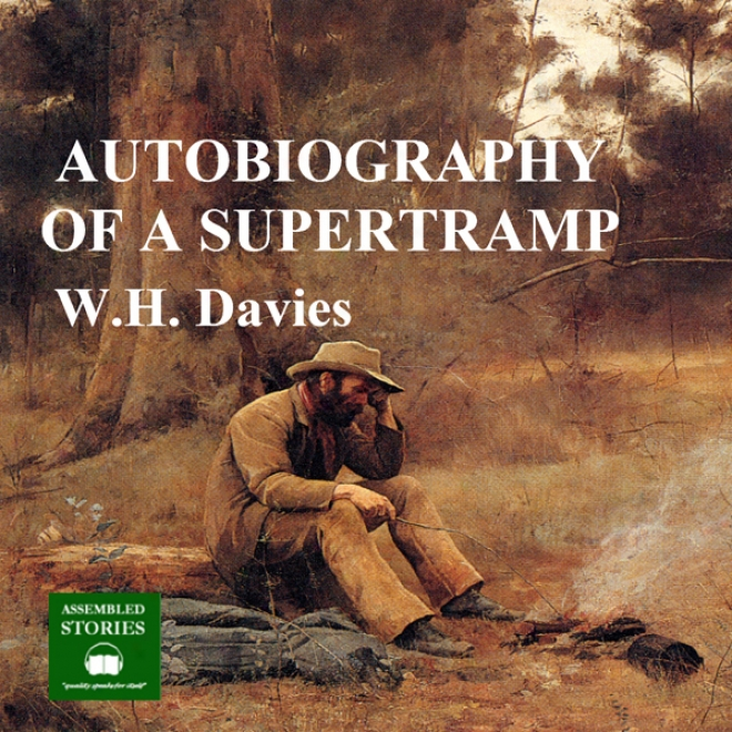 The Autobiography Of A Supretramp (unabridged)