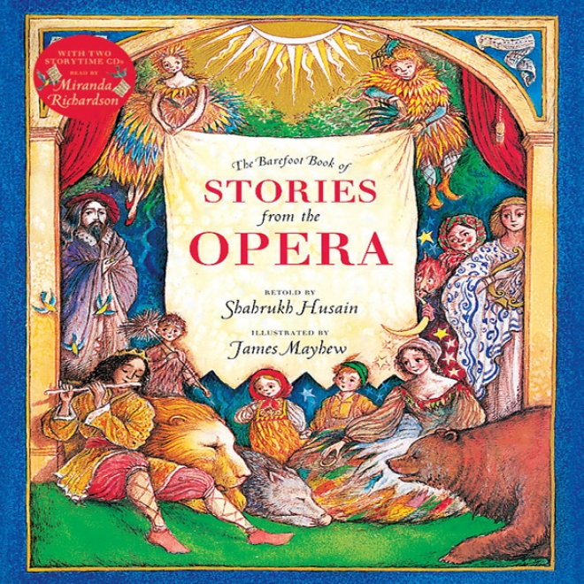 The Barefoot Book Of Stories From The Opera (unabridged)