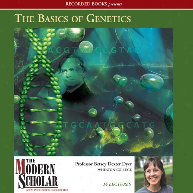 The Basics Of Genetics (unabridged)