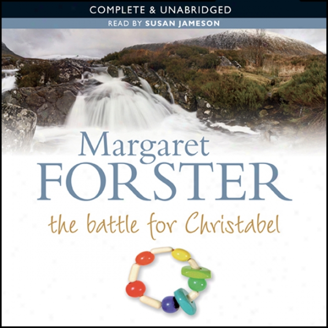 The Battle For Christabel (unabridged)
