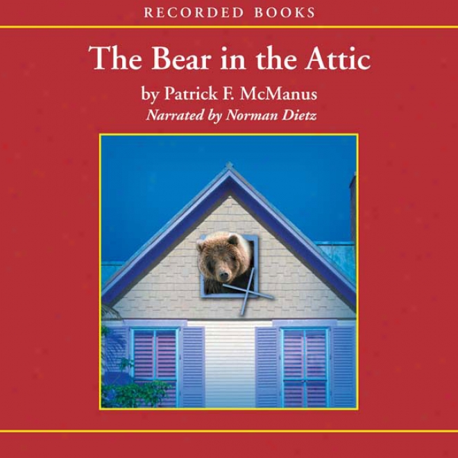 The Bear In Th Attic (unabridged)