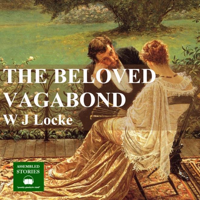 The Beloved Vagabod (unabridged)