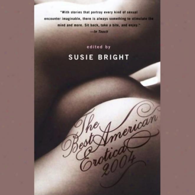 The Best American Erotica 2004 (unabridged Selectiobs)