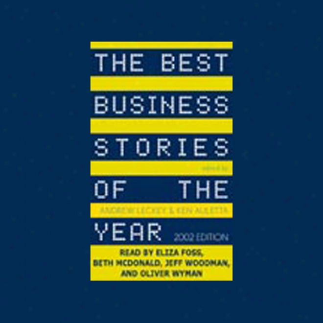 The Utmost Business Stories Of The Year, 2002 Edition (unabridged)