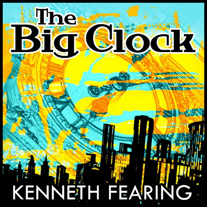 The Big Clock (unabridged)