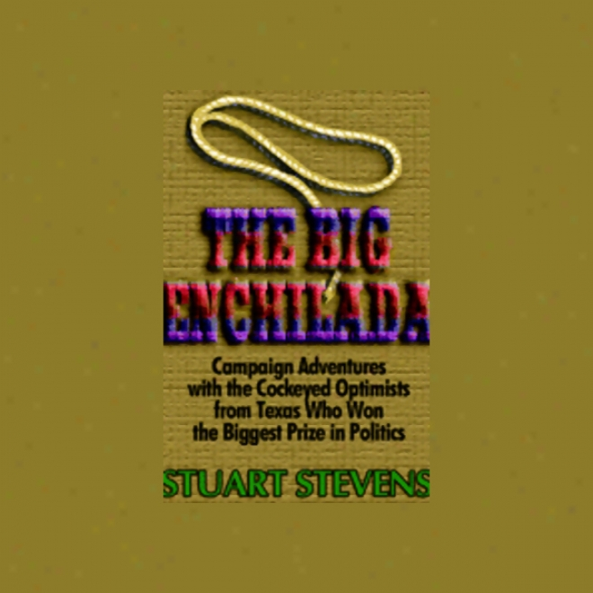 The Big Enchilada (unabridged)