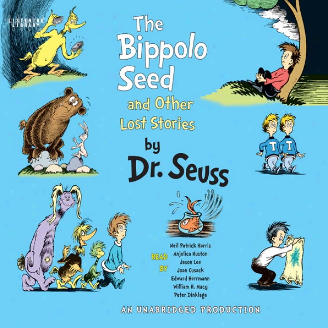 The Bippklo Seed And Other Lost Stories (unabridged)