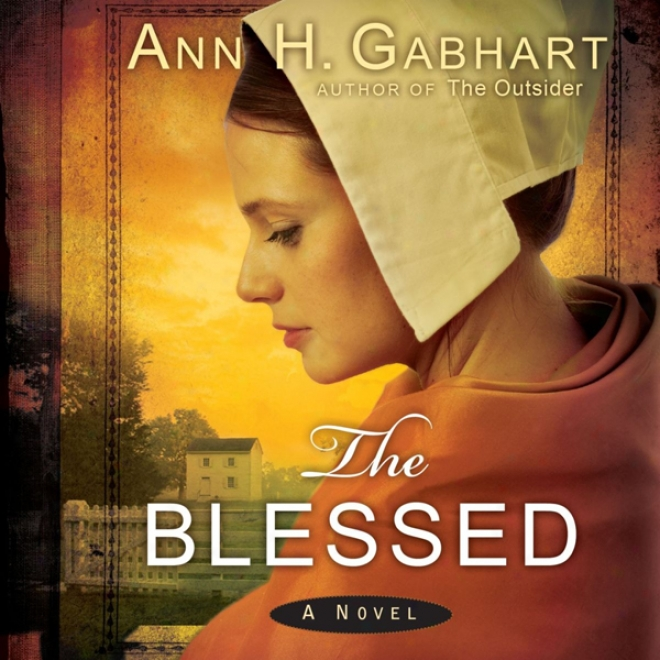 The Blessed: A New (unabridged)