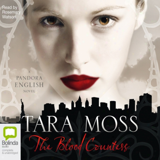 The Blood Countess: A Pandora Englosh Novel (unabridged)