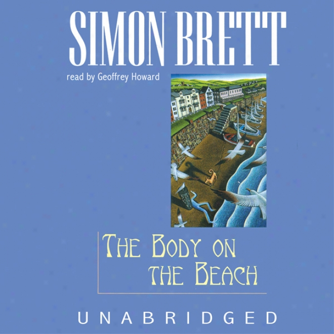 The Body On The Beach: A Fethering Mystery (unabridged)