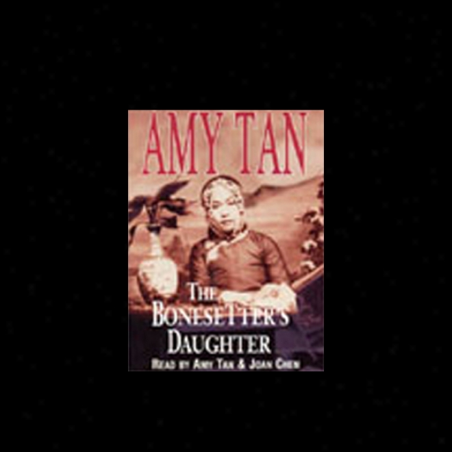 The Bonesetter's Daughter (unabridged)