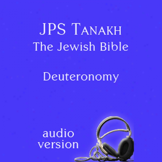 The Book Of Deuteronomy: The Jps Audio Version (unabridged)