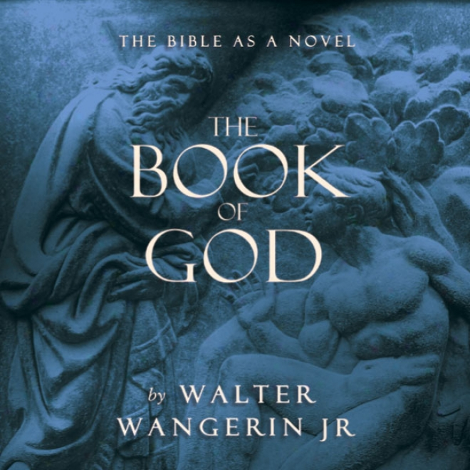 The Book Of Gd: The Bible As Novwl (unabridged)