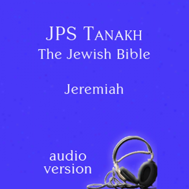 The Book Of Jeremiah: The Jpa Audio Version (unabridged)