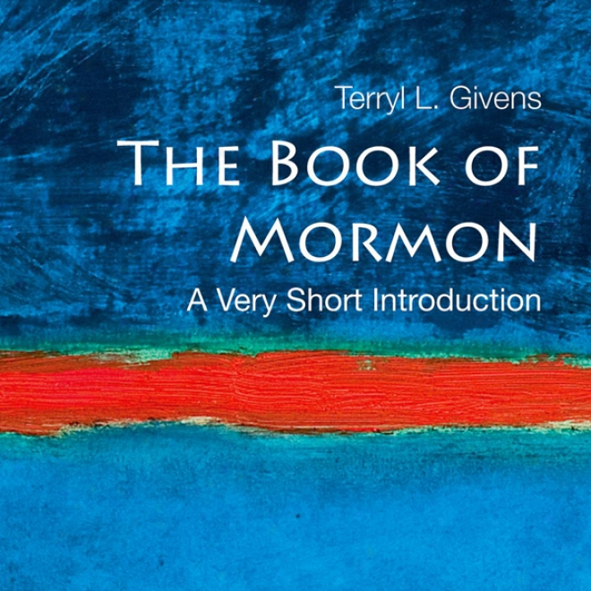 The Book Of Mormon: A Very Short Introduction (unabridged)