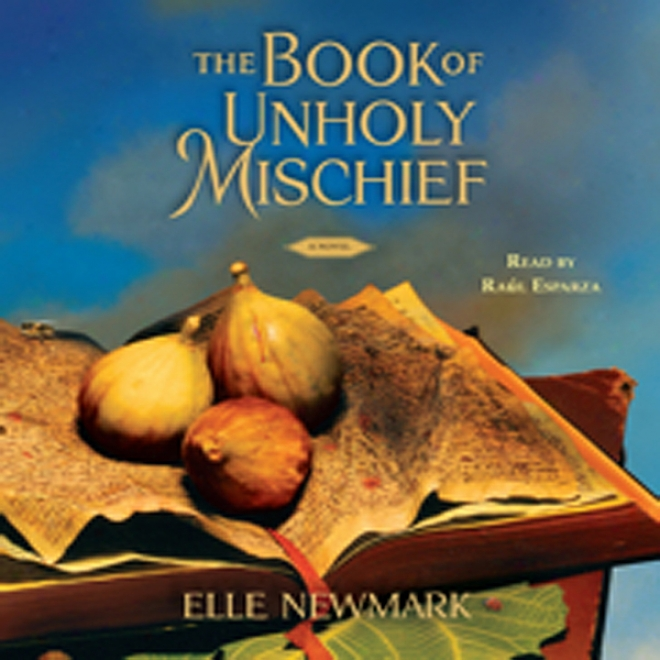 The Book Of_Unholy Mischief: A Novel