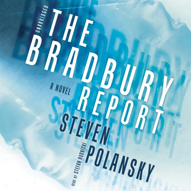 The Bradbury Report (unabridged)