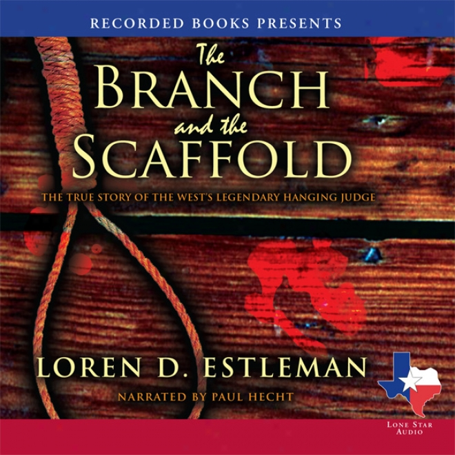 The Branch And The Stage (unabridged)