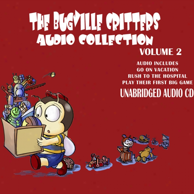 The Bugville Critters Audio Collection 2 (unabridged)