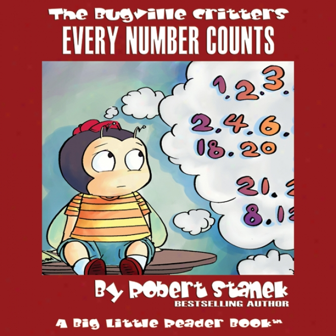 The Bugville Critters: Every Number Counts: Learning Adventures, Book 5 (unabridged)