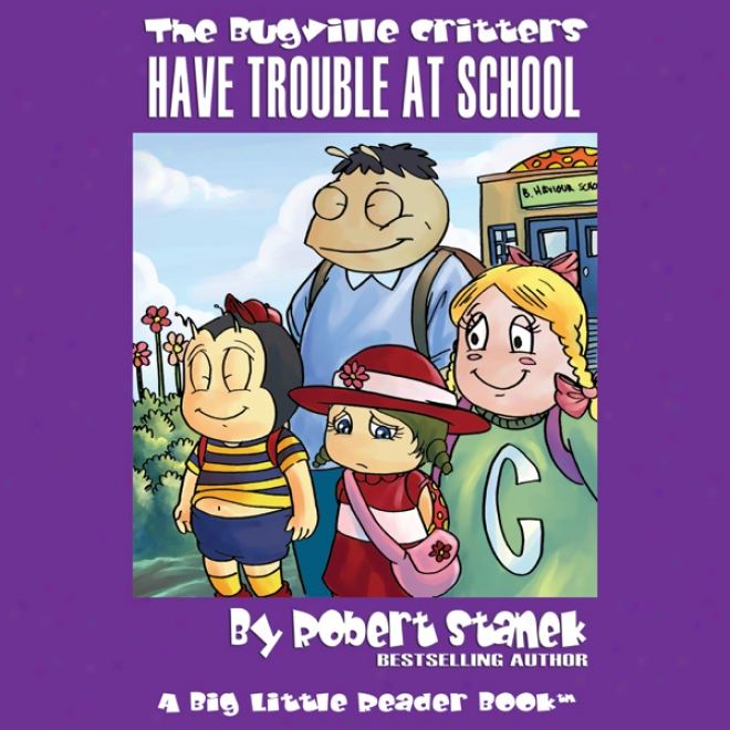 The Bugville Critgers Have Trouble At School: Lass Ladybug's Adventures, Work 1 (unabridged)