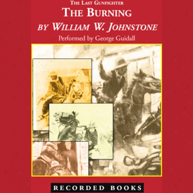 The Burning (unabridged)