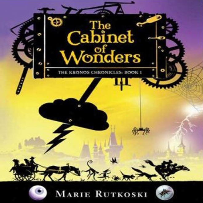 The Cabinet Of Wonders: The Kronos Chronicles: Book I (unabridged)