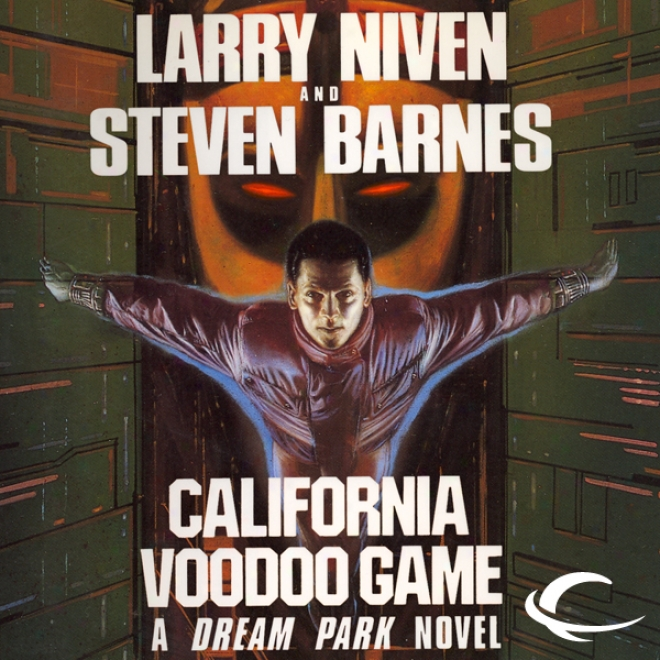 The California Voodoo Game: A Dream Park Novel (unabridged)