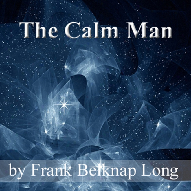The Calm Man (unabridged)