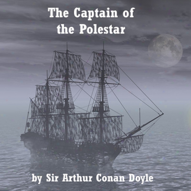 The Captain Of The Pole Star (unabridged)