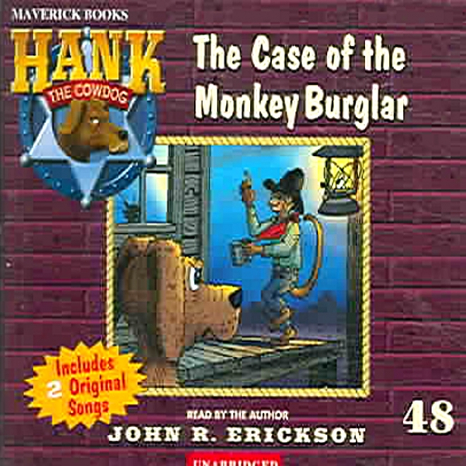 The Case Of The Monkey Burglar: Hank The Cowdog (unabridged)