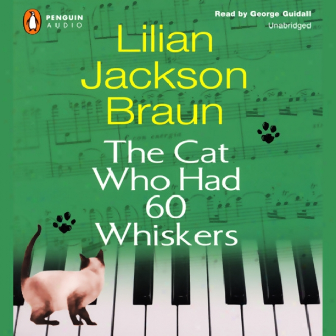 The Cat Who Had 60 Whiskers (unabridged)