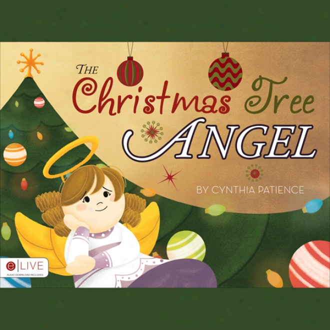 The Christmas Tree Angel (unabridged)