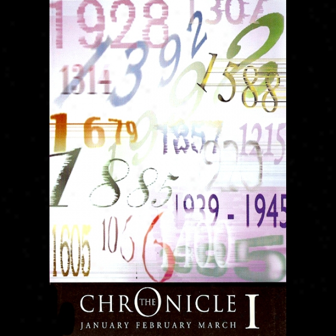 The Chronicle I: January To March (unabridged)