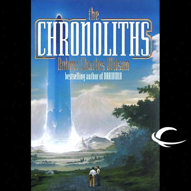 The Chronoliths (unabridged)