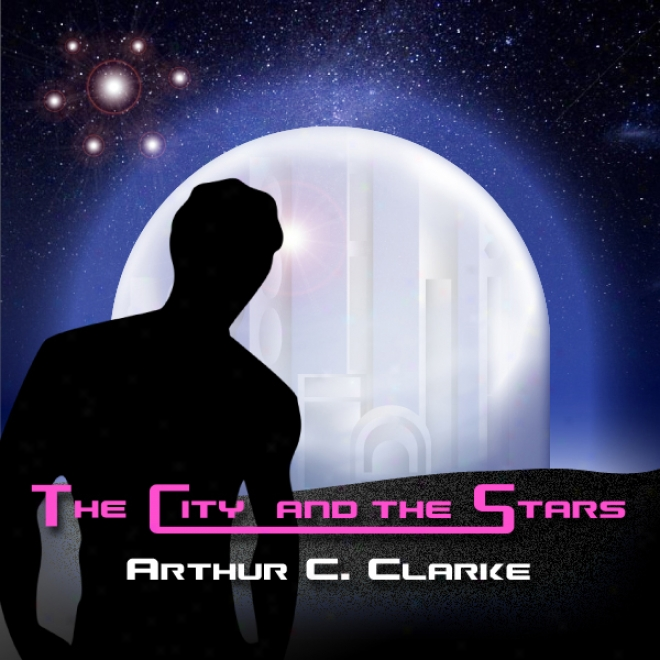The Cityy And The Stars (unabridged)
