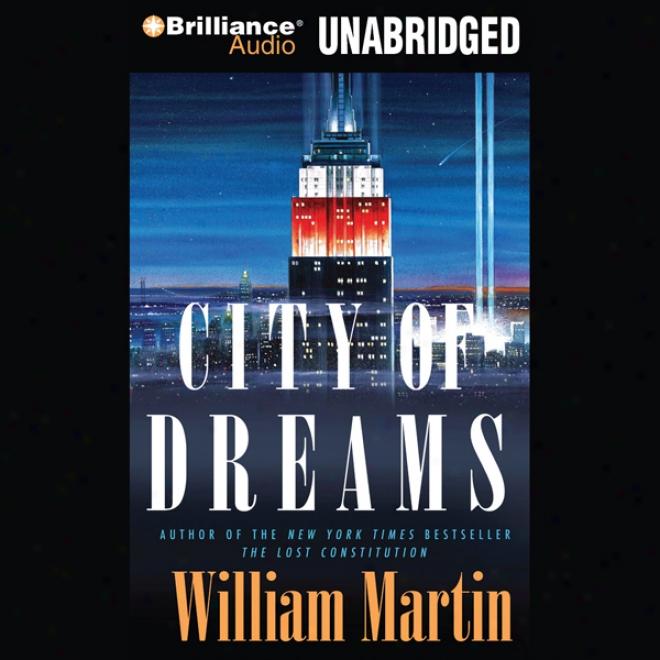The City Of Dreams (unabridged)