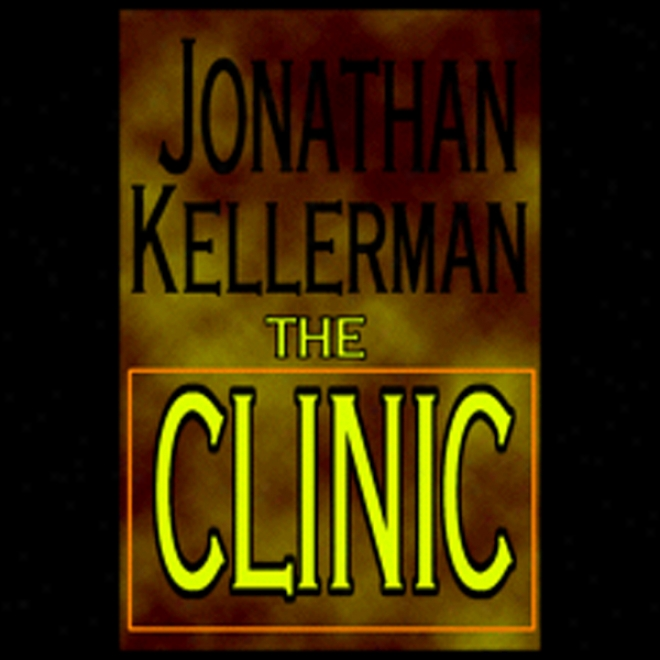 The Clinic (unabridged)